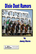 Dixie Dust Rumors by Jenny Storm