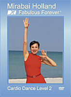 Specially Designed by Women's Fitness Expert Mirabai Holland MFA. Her Moving Free® Technique provides a movement experience so pleasant it doesn't feel like work. You can ease into shape, sustain it for a lifetime and be Fabulous Forever® Ease In to Level 2 Cardio and keep yourself fit with this Cardio Dance Level 2 routine. Mirabai breaks down the movements into easy, fun to do, segments. Then she puts it all together in a HOT LATIN CARDIO DANCE NUMBER you'll enjoy again and again.