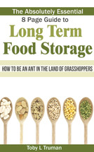 Absolute Essential 8 Page Guide to Long Term Food Storage (Booklet)