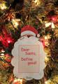 Dear Santa, Define Good Personalized Christmas Ornament