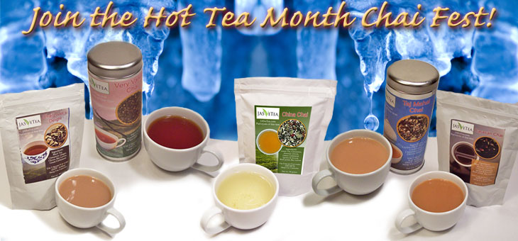 Chai Fest is part of our Hot Tea Month celebration for January!