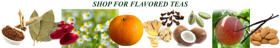 Shop Our Selection of Flavored Teas