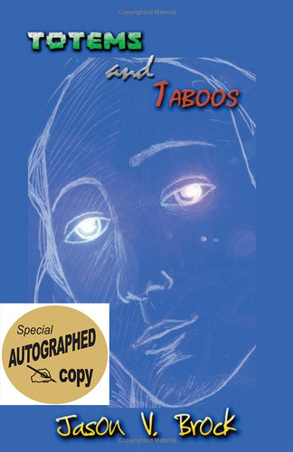 Totems and Taboos by Jason V Brock. Signed copy.