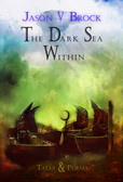 The Dark Sea Within by Jason V Brock (front cover)