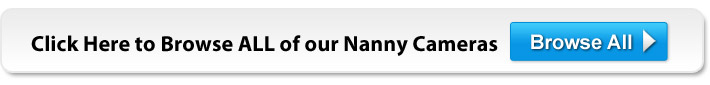 Browse All Nanny Cameras for Home