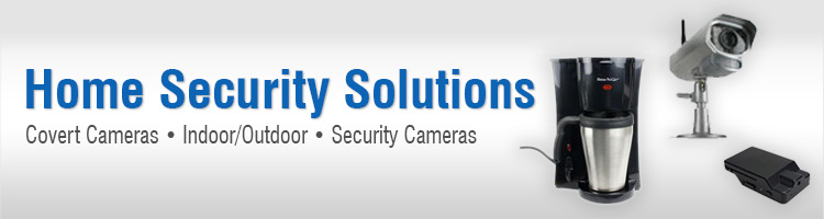 Home security solutions page 1 spygeargadgets for Unique home solutions job review