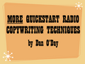 MORE QUICKSTART RADIO COPYWRITING TECHNIQUES (Dan O'Day) mp3 download