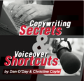 COPYWRITING SECRETS & VOICEOVER SHORTCUTS Dan O'Day & Christine Coyle mp3
