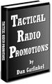 TACTICAL RADIO PROMOTIONS Dan Garfinkle (e-book)