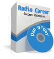 CREATING YOUR RADIO CAREER SUCCESS PATTERNS Dan O'Day