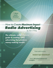 HOW TO CREATE MAXIMUM IMPACT RADIO ADVERTISING Commercials Seminar