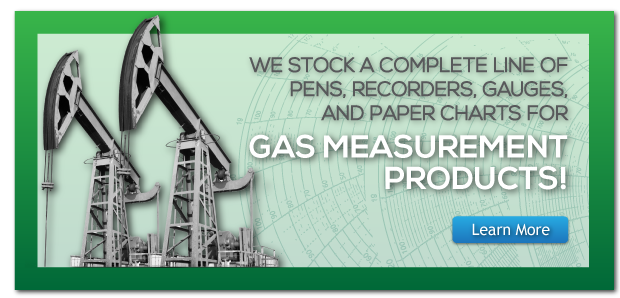 We Stock a Complete line of pens, recoders, gauges and paper charts for Gas Measurement products!