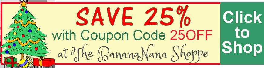 Save 25% at The BananaNana Shoppe