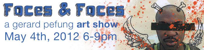 Faces & Faces art show