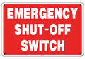 Emergency Shut Off Switch Sign SW-40