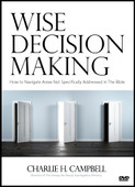 Wise Decision Making: How to Navigate Areas Not Specifically Addressed in the Bible (DVD)