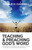 Teaching and Preaching God's Word: 78 Concise Exhortations (Paperback)