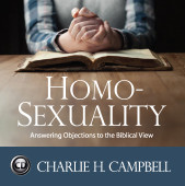 Homosexuality and the Bible: Answering Objections to the Biblical View (CD)