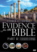 Evidence for the Bible (Part 2): An Examination of Apparent Contradictions in the Bible (DVD)