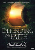 Defending the Faith: What is apologetics and why is it so important? (DVD)