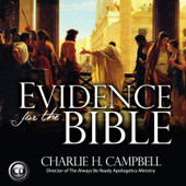 Evidence for the Bible (CD): Ten Reasons You Can Trust the Scriptures