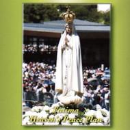 Fatima: Heaven's Peace Plan (MP3s) - Fr. Andrew Apostoli, CFR