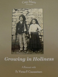 Growing in Holiness (CDs) - Msgr Victor Ciaramitaro