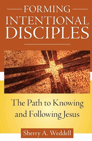 Forming Intentional Disciples - Sherry Weddell