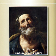 St. Peter and the Art of Failure (CDs) - Fr. Bryce Sibley