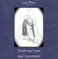 Truth and Love and Apostolate (MP3s) - Fr. Pablo Straub, CSsR