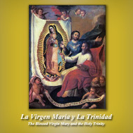 La Virgen Maria y La Trinidad (CDs) - Msgr Fernando Felices-Sanchez