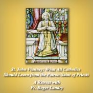 St. John Vianney (MP3s) - Fr. Roger Landry