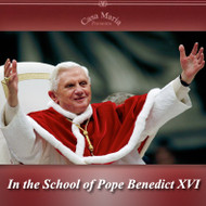 In the School of Pope Benedict XVI (MP3s) - Fr. Roger Landry