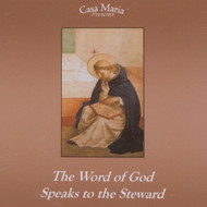 The Word of God Speaks to the Steward (CDs) - Fr. John Lanzrath