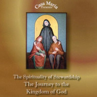 The Spirituality of Stewardship (CDs) - Fr. John Lanzrath and Mr. Dan Loughman