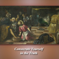 Consecrate Yourself in the Truth (MP3s) - Fr. Angelus Shaughnessy, OFM Cap