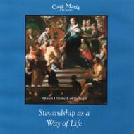 Stewardship as a Way of Life (CDs) - Fr. John Lanzrath