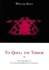 To Quell the Terror - William Bush