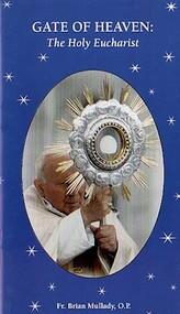 Gate of Heaven - Fr. Brian Mullady, OP