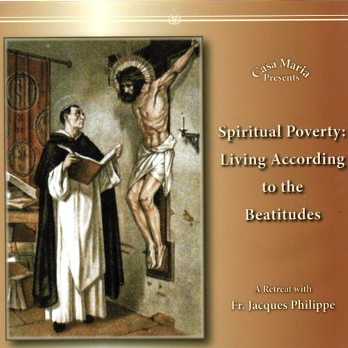 Spiritual Poverty: Living According to the Beatitudes (CDs) - Fr. Jacques Philippe