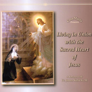 Living in Union with the Sacred Heart of Jesus (MP3s) - Fr. James Kubicki, SJ