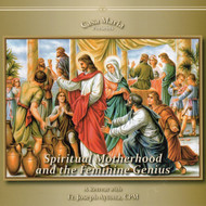 Spiritual Motherhood and the Feminine Genius (CDs) - Fr. Joseph Aytona, CPM