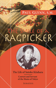 The Smile of a Ragpicker: The Life of Satoko Kitahara - Paul Glynn