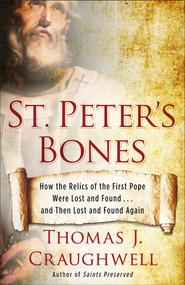 St. Peter's Bones - Thomas J. Craughwell