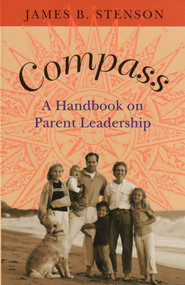 Compass: A Handbook on Parent Leadership - James Stenson