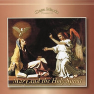 Mary and the Holy Spirit (CDs) - Fr. Anthony Gerber