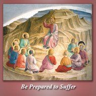 Be Prepared to Suffer (CDs) - Fr. Angelus Shaughnessy, OFM Cap