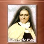 The Little Way (CDs) - Fr. James Zakowicz, OCD