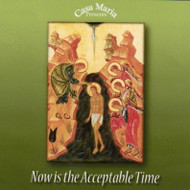 Now Is the Acceptable Time (CDs) - Fr. Angelus Shaughnessy, OFM Cap