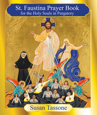 St. Faustina Prayer Book for the Holy Souls - Susan Tassone